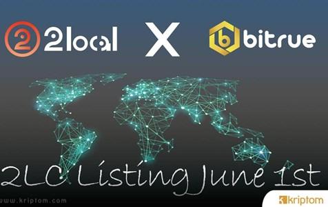 2Local Native Coin 2LC, 1 Haziran'da Bitrue Borsasında Listelenecek
