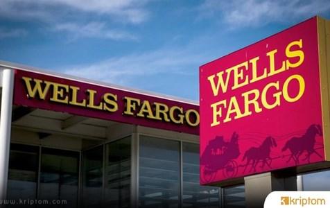 Amerikan Bankacılık Devi Wells Fargo'dan Bitcoin Hamlesi