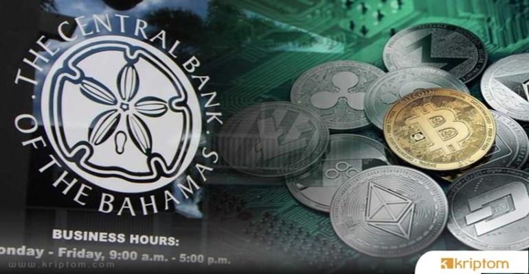 Bahamalar Merkez Bankası Dijital Para Birimini Denemeye Başlayacak