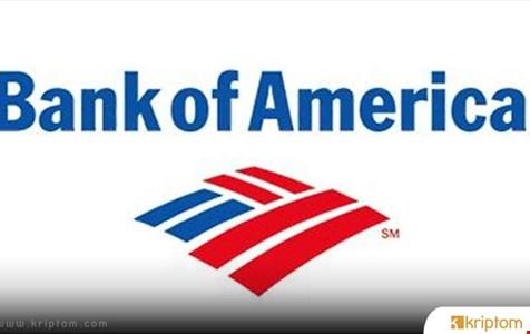 Bank of America, Kripto Endüstrisi Hakkında Bir Rapor Yayınladı