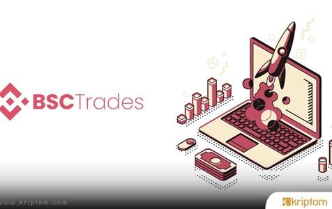 BSCTrades: BSC Ağı'nda İşlem Performansını Artırmak İçin Hepsi Bir Arada İşlem Platformu