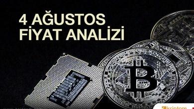 Bitcoin (BTC) Fiyat Analizi / 4 Ağustos