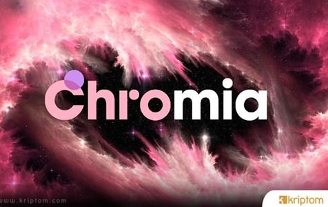 Chromia Nedir? CHR Nedir? Chromia Platformunun Avantajları