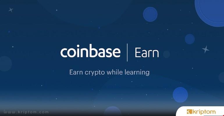 Coinbase 2020'de Coinbase Earn Ürününe Odaklanacak