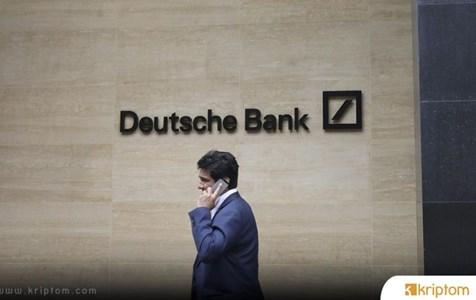 Deutsche Bank Açıkladı: Kripto Paralar Politik ve Finansal İstikrara Yönelik Bir Tehdit Oluşturuyor