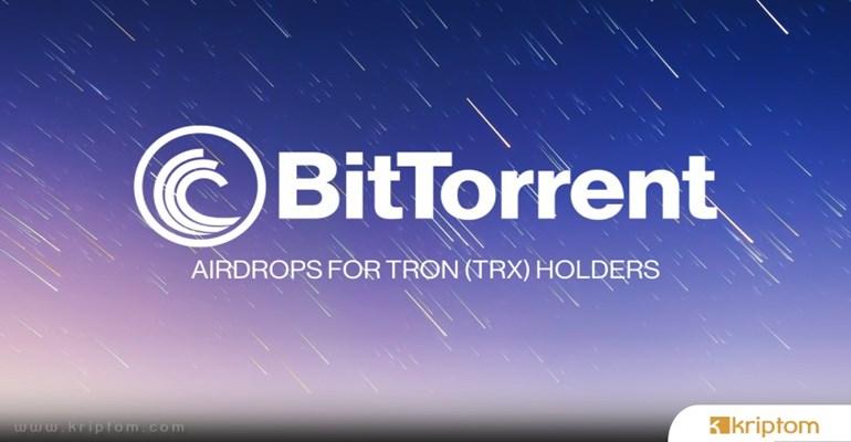 Dev BitTorrent Airdropu Geliyor: 990 Milyon BTT Dağıtılacak