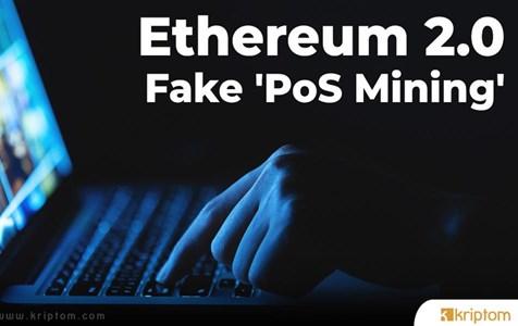 Ethereum (ETH) 2.0 Dolandırıcıları Sahte 'PoS Madenciliği' Başlattı