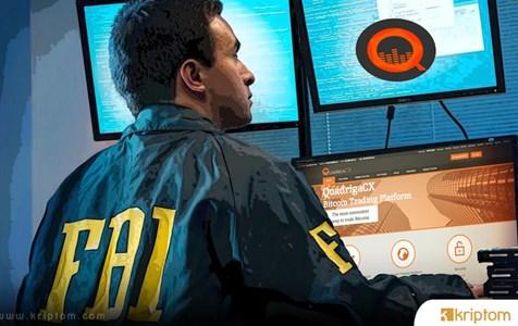 FBI Devam Eden Soruşturma Hakkında Quadrigacx Kripto Borsası Mağdurlarıyla Temasa Geçti