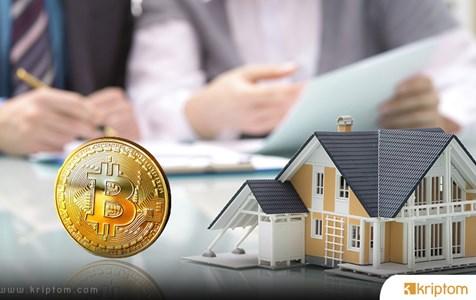 Gayrimenkul Sektörü Neden Bitcoin'i Benimsiyor?