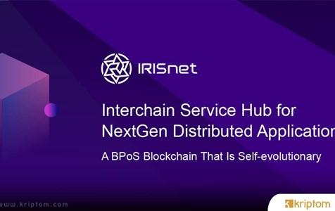 IRISnet (IRIS) Nedir? İşte Tüm Ayrıntıları İle IRIS Coin