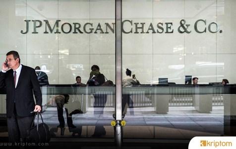 JP Morgan Chase den şaşırtıcı açıklama;