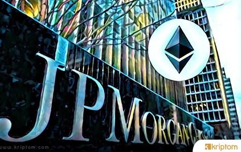 JPM Coin'in Yeniden Ethereum'a Yüzünü Çeviriyor