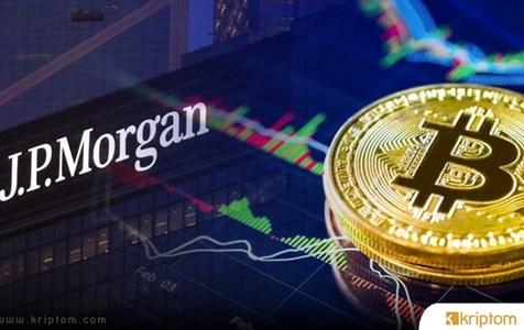 JPMorgan Bitcoin İçin Korkutan Durumu Açıkladı