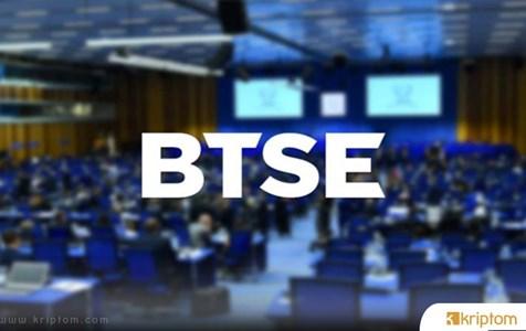 Kripto Para Borsası BTSE, Gözünü Bir Token Satışına Dikti – Hedef 50 Milyon Dolar