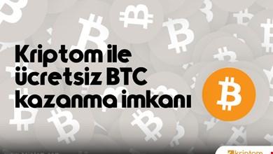 Kriptom ücretsiz BTC kazanma imkanı sunuyor!