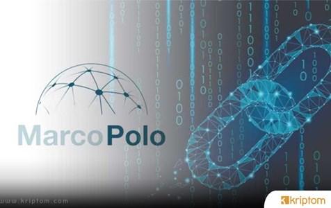 Marco Polo En Büyük Finans Denemesini Yaptı