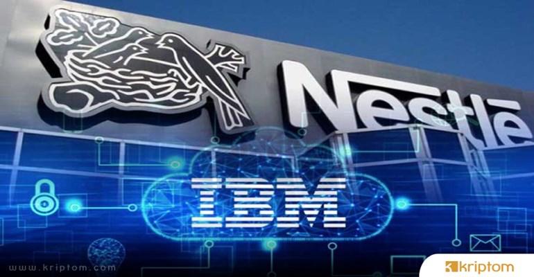 Nestle ve Carrefour Sektörde Blockchain Teknolojisini Kullanmak İçin İBM İle Ortaklık Kurdu
