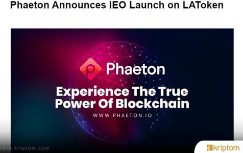 Phaeton, LAToken ve P2PB2B'de IEO  Lansmanını  Duyurdu