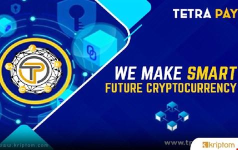 TETRA PAY (TPAY) TOKEN - Kripto Paranın Geleceği