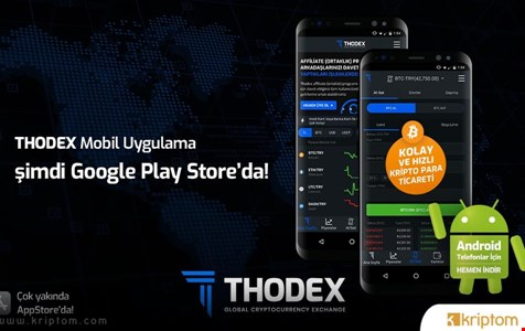 Thodex Android Uygulaması Google Play Store'da Yayında