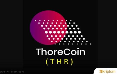 Thorecoin (THR) Nedir? İşte Tüm Ayrıntılarıyla THR Token