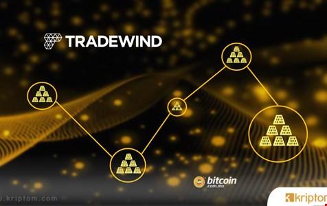 Tradewind, Değerli Metaller Piyasasında Şeffaflığı Artırmak İçin Blok Zincirini Kullanıyor
