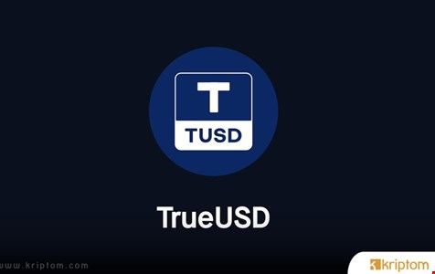 TrueUSD (TUSD) Nedir? İşte Tüm Ayrıntılarıyla Kripto Para Birimi TUSD Coin