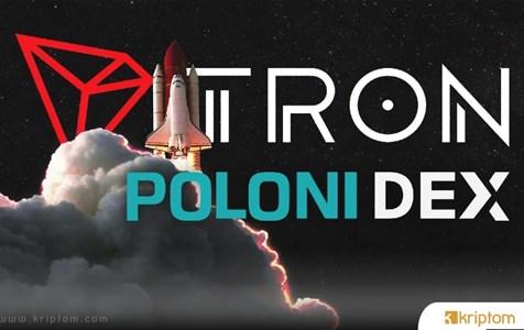 Tüm Tron Tabanlı Varlıklar Poloni DEX'te Ücretsiz Listelenecek