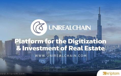 Unirealchain - UNR: Gayrimenkulün NFT Pazarıyla Buluştuğu Platform
