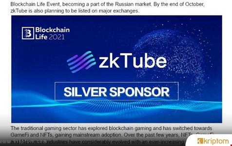 ZkTube-GameFi'nin Büyük Bir Destekçisi 26 Ekim 2021'de Moskova Blockchain Yaşam Etkinliğinde Görünecek